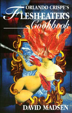 Confessions of a Flesh-Eater Cookbook book cover